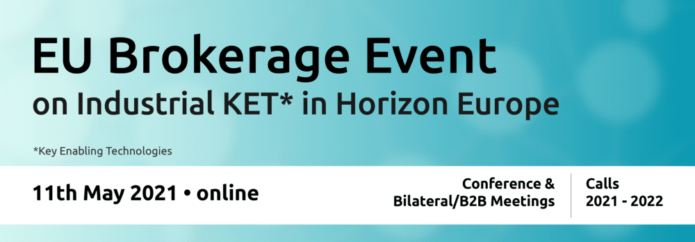 EU Brokerage Event on KETs in Horizon Europe 2021